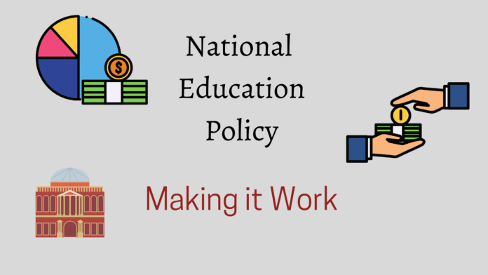 National education policy making it work