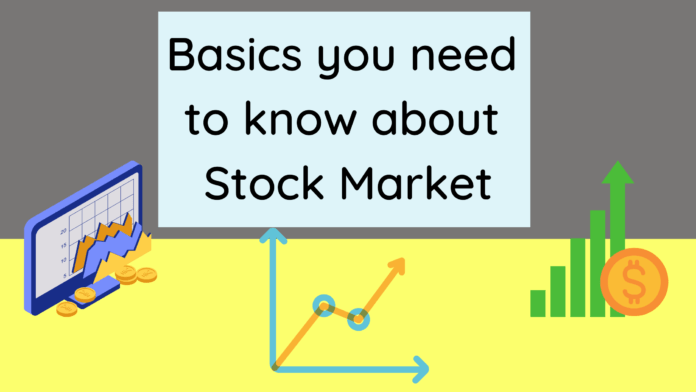 Basics you need to know about stock market